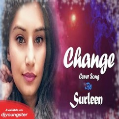 Change (Female Cover) song download by Surleen