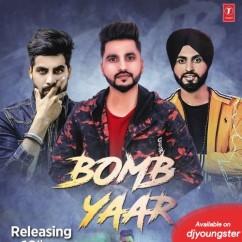 Bomb Yaar song download by Laddi Ghag