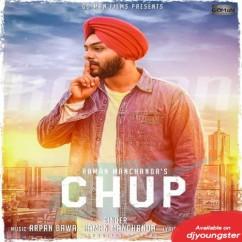 Chup song download by Raman Manchanda
