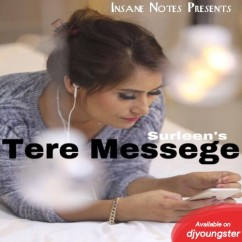 Tere Message song download by Surleen