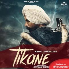 Tikane song download by Kawal Jandialvee