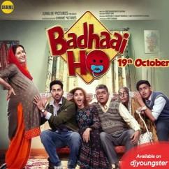 Badhaai Ho song download by Brijesh Shandailya