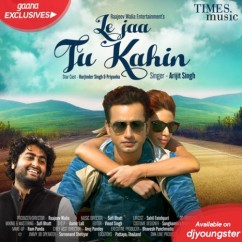 Le Ja Tu Kahin song download by Arijit Singh