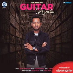 Guitar Wala song download by Sam Jaspalon