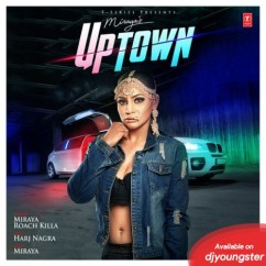 Uptown song download by Miraya