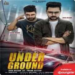 Under Ground song download by Jass Nijjar