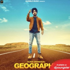 Geography song download by Sukh Dhindsa