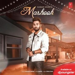 Mashook song download by Sanam Singh
