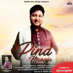 Pind Mereya song download by Sardool Sikander