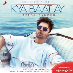 Kya Baat Ay song download by Hardy Sandhu