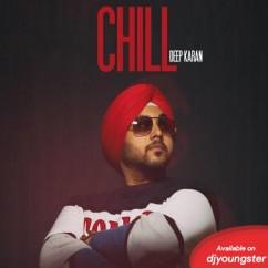 Chill song download by Deep Karan