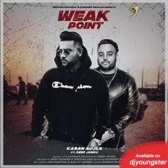 Weak Point song download by Karan Aujla