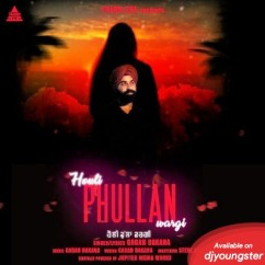 Houli Phullan Wargi song download by Gagan Bakana