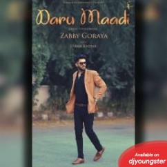 Daru Maadi song download by Zabby Goraya