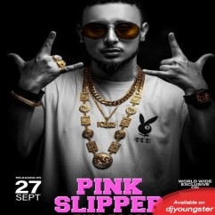 Pink Slipper song download by King Kazi