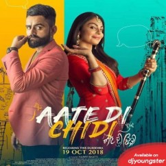 Aate Di Chidi Title Song song download by Mankirat Pannu