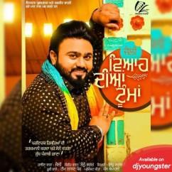 Viah Diyan Tooma song download by Jelly