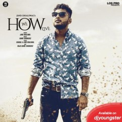 How We Live song download by Jind Dhaliwal