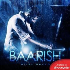 Baarish song download by Bilal Saeed