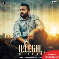 Illegal Weapon song download by Wahla