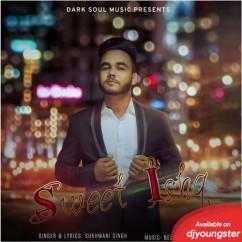 Sweet Ishq Sukhmani Singh mp3