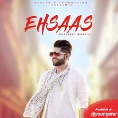 Ehsaas song download by Gurpreet Waraich