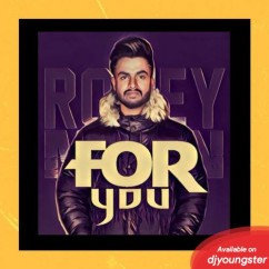 For You Romey Maan mp3