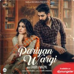 Pariyan Wargi song download by Gaurav Nagpal