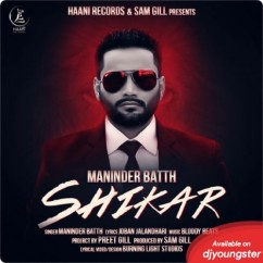 Maninder Batth all songs 2019