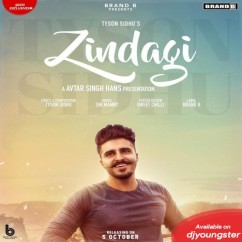 Zindagi song download by Tyson Sidhu