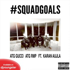 Squadgoals song download by ATG Gucci
