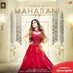 Maharani song download by Kaur B