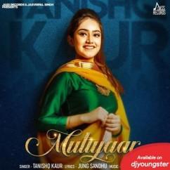 Mutiyaar song download by Tanishq Kaur