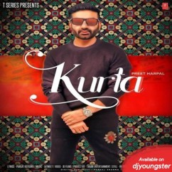 Kurta song download by Preet Harpal