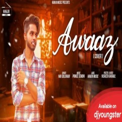Awaaz (Cover Song) song download by Nav Dolorain