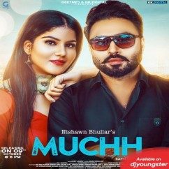 Muchh song download by Nishawn Bhullar