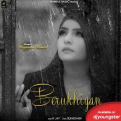 Berukhiyan song download by Rupinder Handa