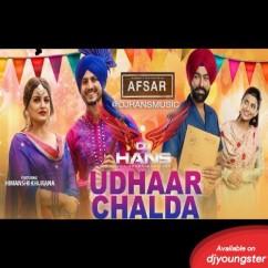 Udhaar Chalda Remix Song song download by Dj Hans