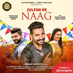 Julfan De Naag song download by Jaskaran Sidhu