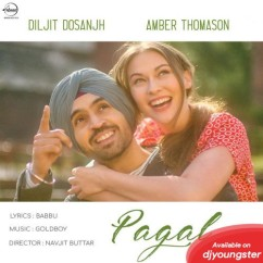 Pagal song download by Diljit Dosanjh