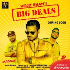 Big Deals song download by Surjit Khan