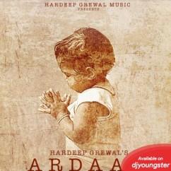 Ardaas song download by Hardeep Grewal