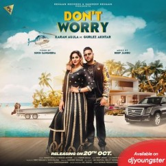 Dont Worry song download by Karan Aujla