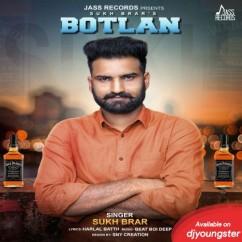 Botlan song download by Sukh Brar