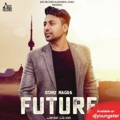 Future song download by Sony Nagra