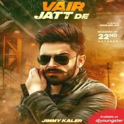 Vair Jatt De song download by Jimmy Kaler