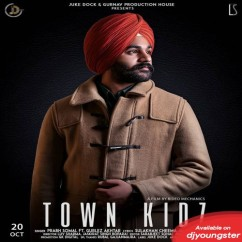 Town Kidz song download by Prabh Somal
