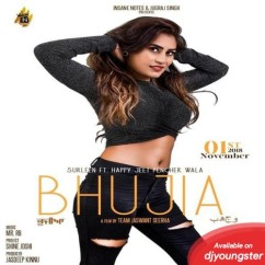 Bhujia song download by Surleen