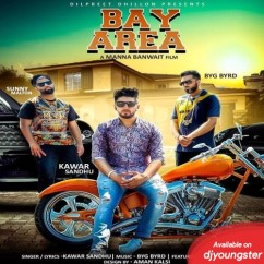 Bay Area song download by Kawar Sandhu