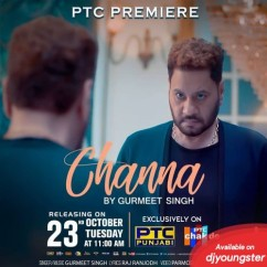 Channa song download by Gurmeet Singh